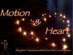 Motion & Heart 2